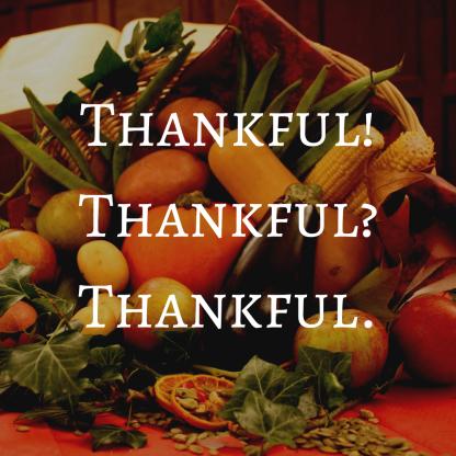 Thankful! Thankful_ Thankful..png